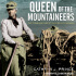 Elizabeth Wiley Audiobook Narrator Queen of the Mountaineers Cover